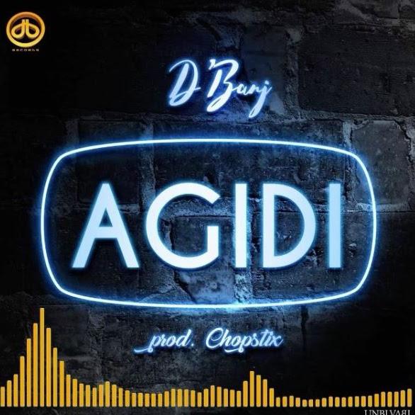 Mp3 Download | D'Banj – Agidi | [Official Music Audio]-Enjoy......