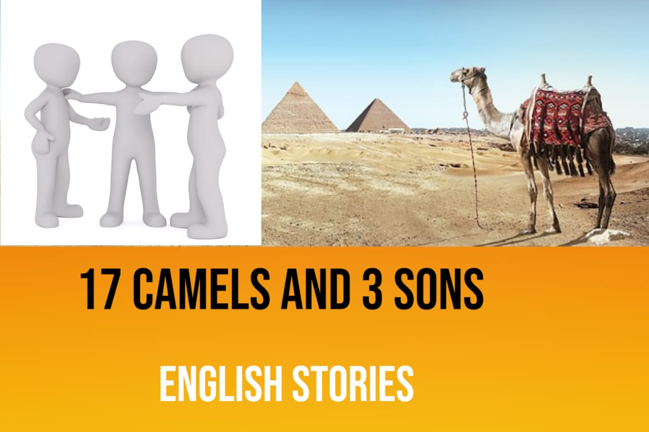 English Story 17 Camels And 3 Sons