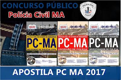apostila concurso PC MA Delegado Polícia Civil MA 2017 - 2018.