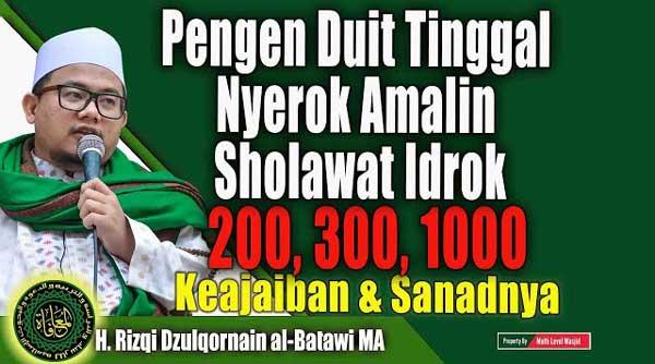 Amalkan Sholawat Idrok / Adrikni Khasiatnya Luar Biasa
