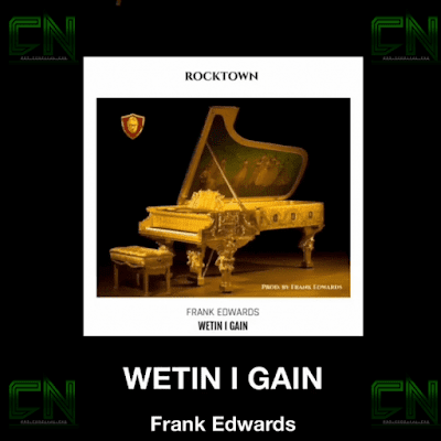 Frank Edwards - Wetin I Gain Lyrics