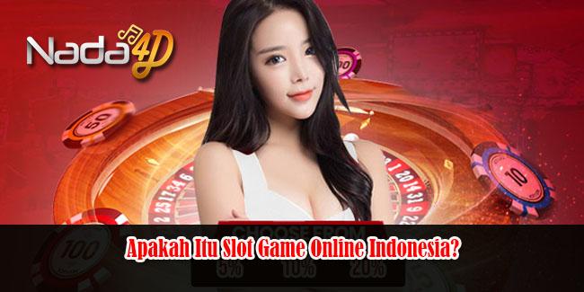 Apakah Itu Slot Game Online Indonesia?