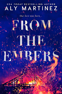 From the Embers by Aly Martinez Book Cover