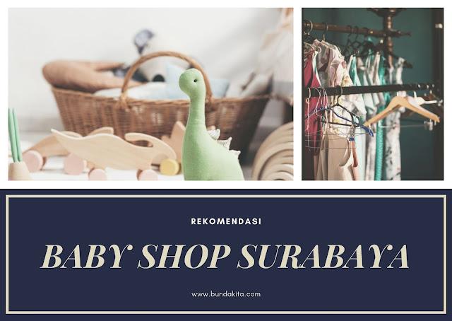 Baby Shop Surabaya: Beberapa Tempat Belanja Kebutuhan Anak Terlengkap di Surabaya