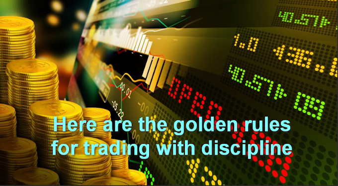 Here are the golden rules for trading with discipline