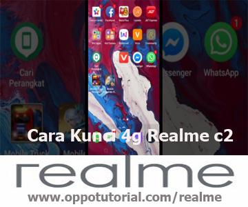 Cara Kunci 4g Realme c2