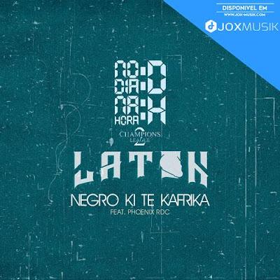 Laton Cordeiro - Negro ki te kafrika (Feat Phoenix RDC)