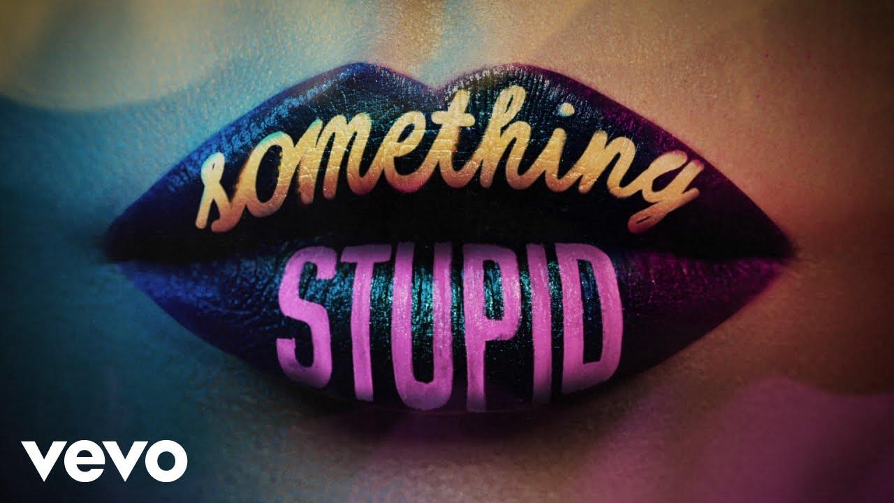 Something Stupid Lyrics Jonas Blue x AWA English Song