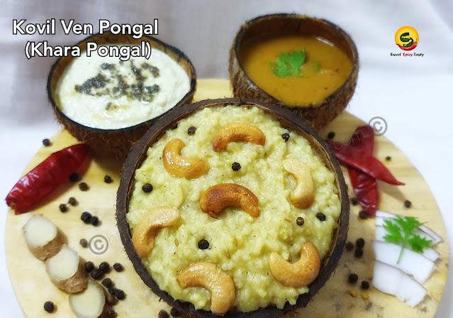 very simple yet a flavorful dish,Ven Pongal also known as Uppu Pongal / Khara Pongal is one of the prominent breakfast items along side idli ,dosa,medhu vada etc in South India.