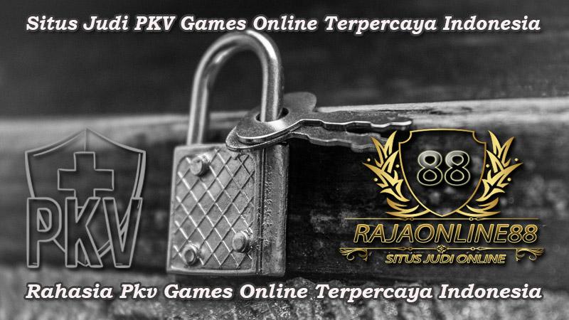 Rahasia Pkv Games Online Terpercaya Indonesia