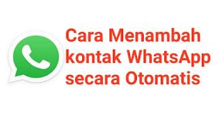 Cara Menambahkan kontak WhatsApp