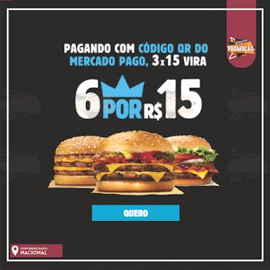PROMOÇÃO - 6 sanduíches Burger King por apenas R$15