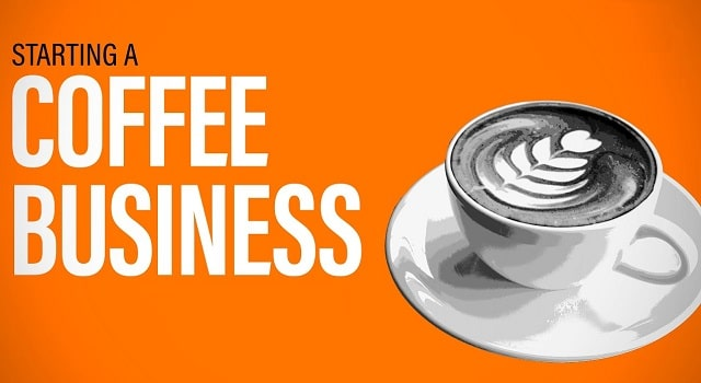 how to get into the coffee business industry