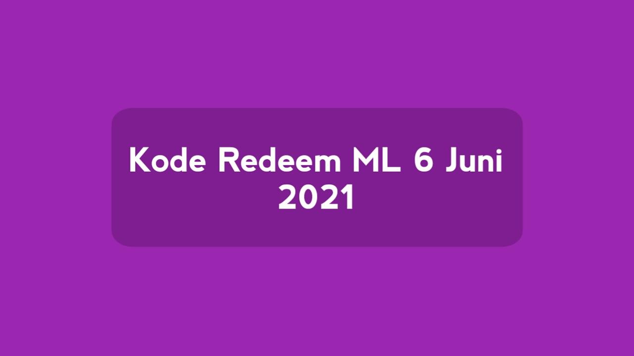 New!  Redeem code ML June 6, 2021 Unused today (Sunday)