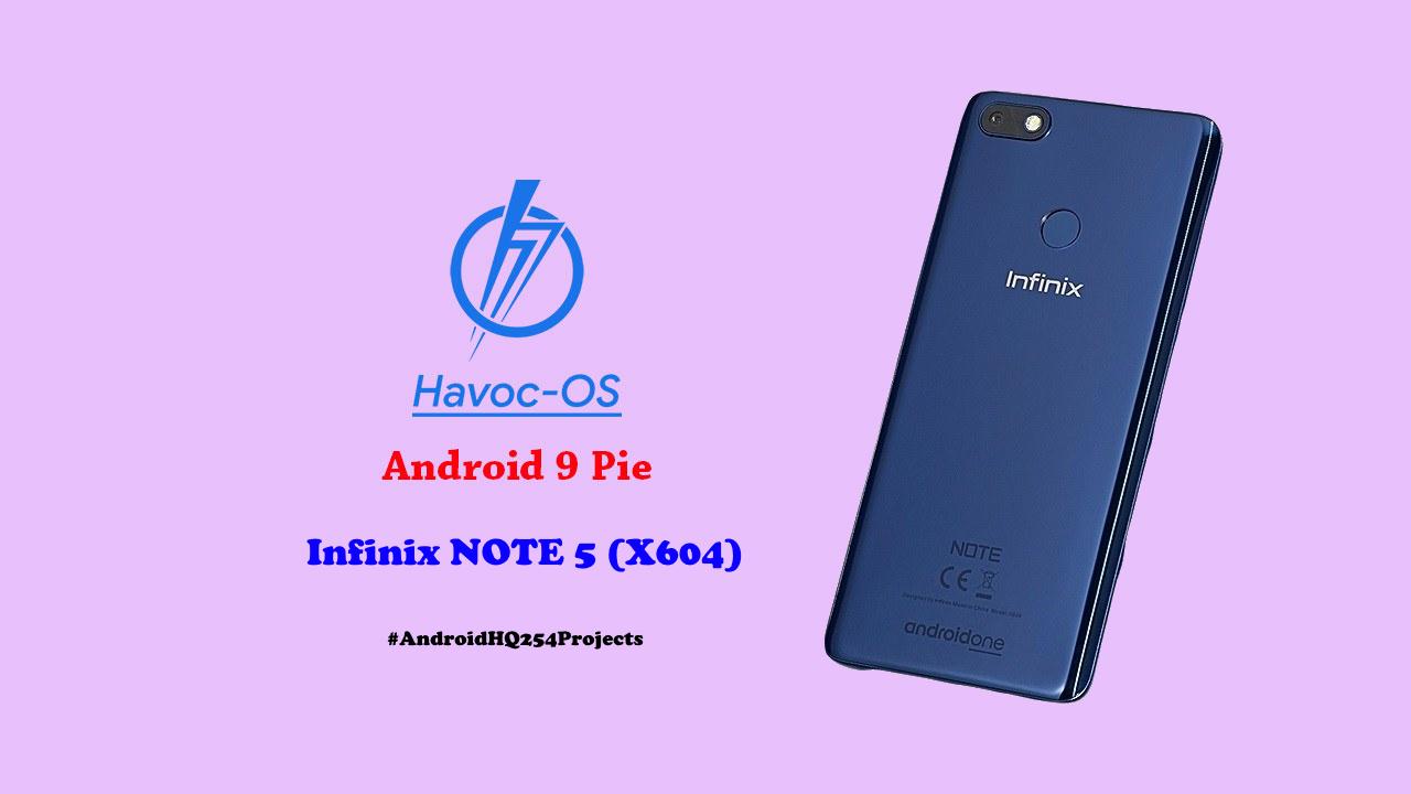 HAVOC OS PIE V2 9 FOR INFINIX NOTE 5 - X604 [MT6763