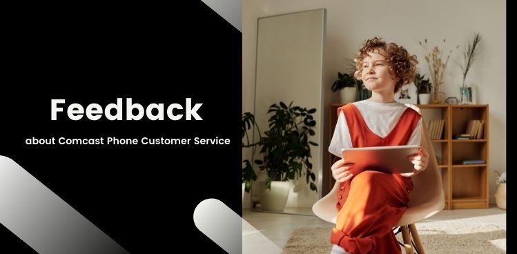 Comcast Customer Service Feedback