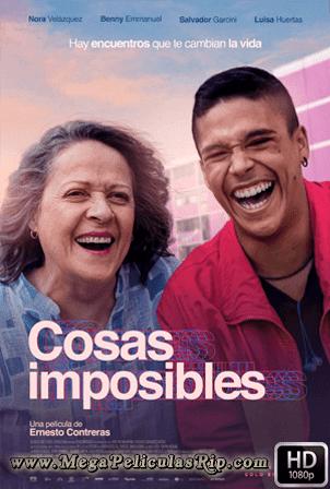 Cosas Imposibles [1080p] [Latino] [MEGA]