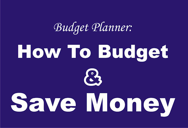 How To Start Budgeting & Save Money