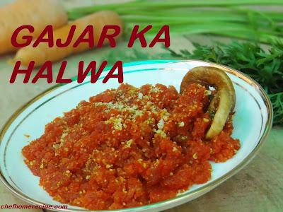 Gajar ka halwa recipe - chefhomerecipe.com