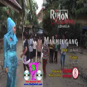 Download MP3 LIZA AULIA - Makmeugang