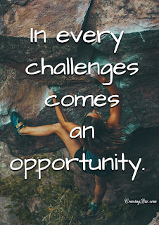 in every challenge comes an opportunity
