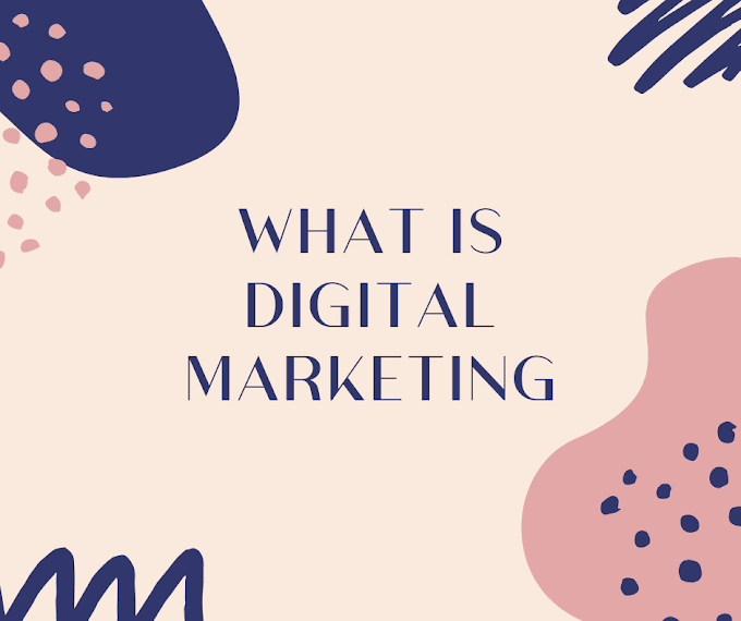 What is Digital Marketing- 8 Components That Makes You  Pro