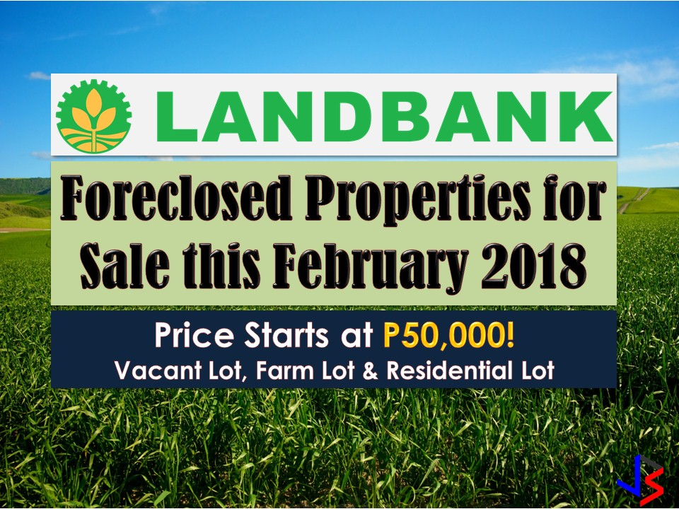 Are you looking for bankruptcy house or foreclosed house to buy for your family or for investment? Land Bank of the Philippines has many acquired properties for sale in their foreclosure auction.     In real estate foreclosure listings below from Land Bank, you can find foreclosed homes or house and lot, vacant lot and any other properties. If you are lucky enough, you may acquire one of this properties at a cheap price compared to those in the market!    Note: Jbsolis.com is not affiliated with Land Bank and this post is not a sponsored. All information below is for general purpose only. If you are interested in any of these properties, contact directly with the bank's branches in your area or in contact info listed in this post. Any transaction you entered towards the bank or any of its broker is at your own risk and account.