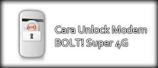 Cara Unlock Modem Bolt