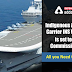 Indigenous Aircraft Carrier INS Vikrant is set to be commissioned: All you need to know