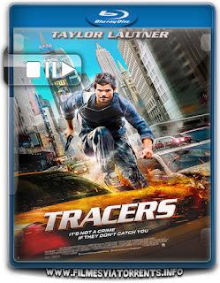 Tracers: Nos Limites Torrent - BluRay Rip 720p e 1080p Dual Áudio