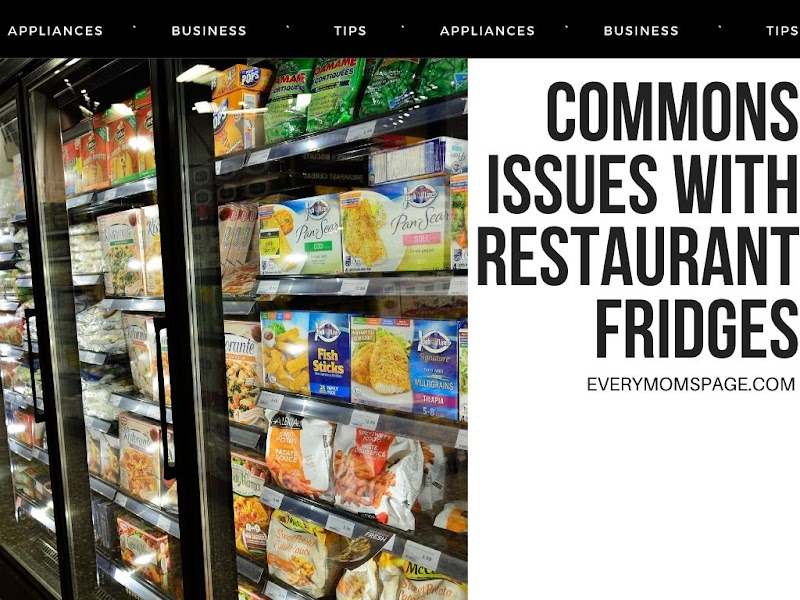 Common Issues with Restaurant Fridges