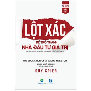 Lột xác để trở thành nhà đầu tư giá trị - The education of a value investor ebook PDF EPUB AWZ3 PRC MOBI