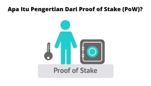 Gambar Proof of Stake (PoW)