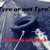 Tyre or not tyre? -  A chacun son pneu
