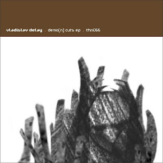 [THN066] Vladislav Delay - Demo(n) Cuts EP