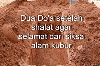 Doa Perlindungan Dari Siksa Kubur Setelah Shalat