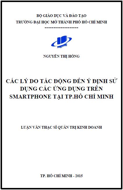 Các lý do tác động đến ý định sử dụng các ứng dụng trên Smartphone tại thành phố Hồ Chí Minh