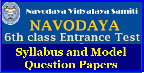 Navodaya Vidyalaya Selection Test 2018 Exam Syllabus Navodaya Vidyalaya Class 6 Exam 2017 Syllabus, Books | Navodaya Entrance Exam/Test Syllabus, Instructions, Model Papers | JNVST 2018-2019 Exam Pattern| Syllabus and model papers | http://www.paatashaala.in/2017/09/jnvst-jawahar-navodaya-vidyalaya-samithi-entrance-test-exam-jnvs-6th-class-entrance-test-selection-test-nvshq-org-prospectus-online-application-form-syllabus-model-question-papers-hall-tickets-results-selection-list-download.html Jawahar Navodaya Vidyalaya Entrance Exam 2017 (JNVST 2017) Class 6 consists of the following tests and it is of 2-hour duration with Objective-Type Questions (total 100 questions and 100 marks) Mental Ability Test (MAT)/2017/09/jnvst-jawahar-navodaya-vidyalaya-samithi-entrance-test-exam-jnvs-6th-class-entrance-test-selection-test-nvshq-org-prospectus-online-application-form-syllabus-model-question-papers-hall-tickets-results-selection-list-download_23.html