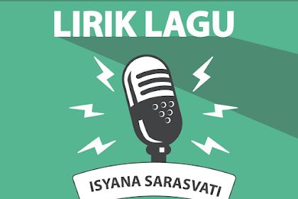 Lirik Lagu Kau Adalah - Isyana Sarasvati Feat. Rayi Putra