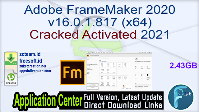 Adobe FrameMaker 2020 v16.0.1.817 (x64) Cracked Activated 2021