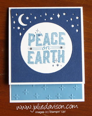 Stampin' Up! Carols of Christmas Peace on Earth Card ~ 2017 Holiday Catalog ~ www.juliedavison.com