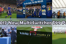 New Multi Switcher T99 Patch V3 - PES 2017
