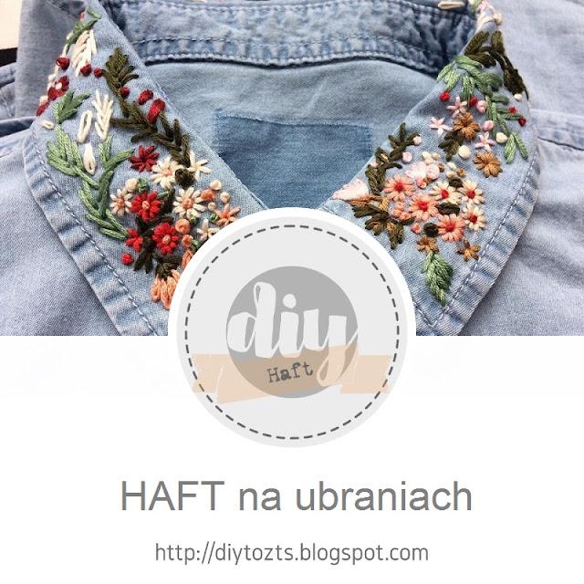 HAFT - na ubraniach