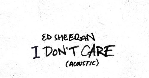 Ed Sheeran I Don T Care Acoustic Single Itunes Plus Aac M4a Plus Premieres