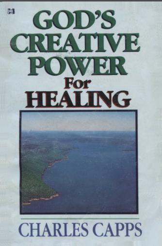 Book: God's Creative Power For Healing