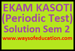 STD 6 TO 8 UNIT TEST(EKAM KASOTI) SOLUTION DATE DATE 18/1/2020