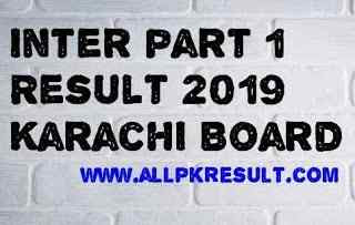 Inter part 1 Result Karachi Board 2019