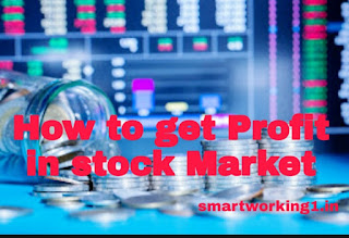 How I can get Profit in stock Market