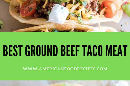 BEST GROUND BEEF TACO MEAT