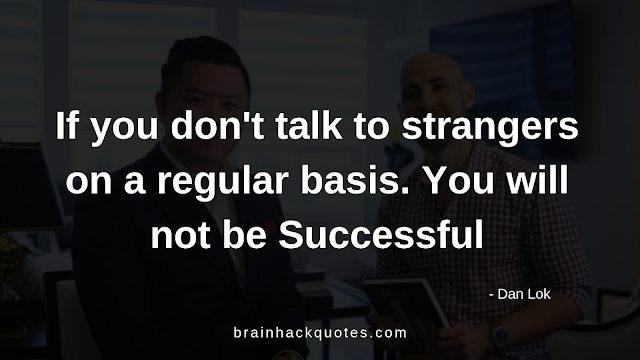 Top 20 Most Motivational Quotes of Dan Lok - Brain Hack Quotes